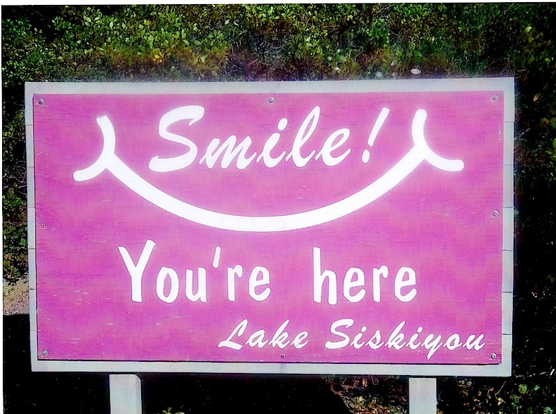 "Willkommensschild Camping Lake Siskiyou ""Smile You're here"""
